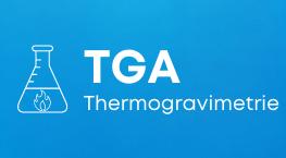 TGA Thermogravimetrie