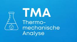 TMA Thermomechanische Analyse